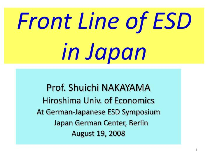 Front line of esd in japan l.jpg