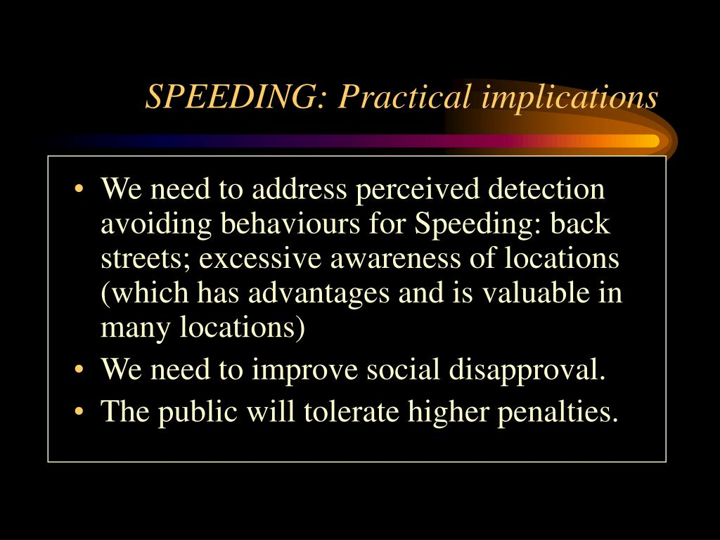 SPEEDING: Practical implications