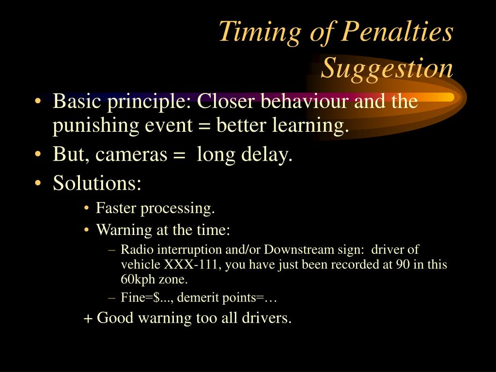 Timing of Penalties