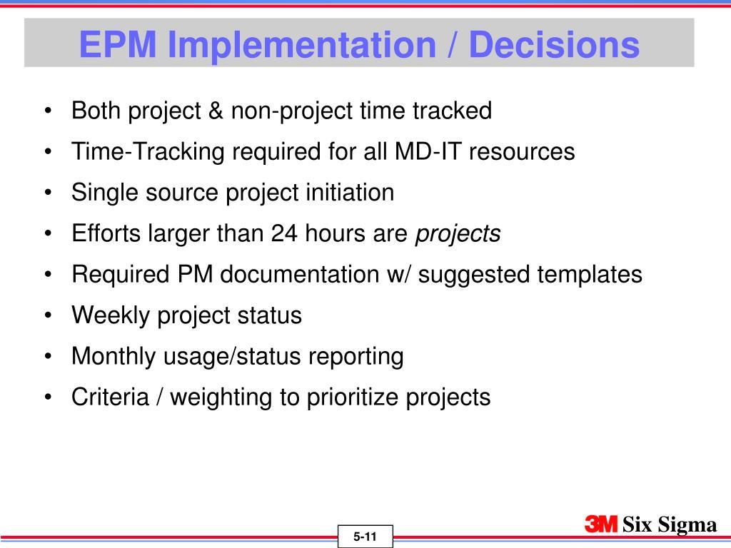 EPM Implementation / Decisions