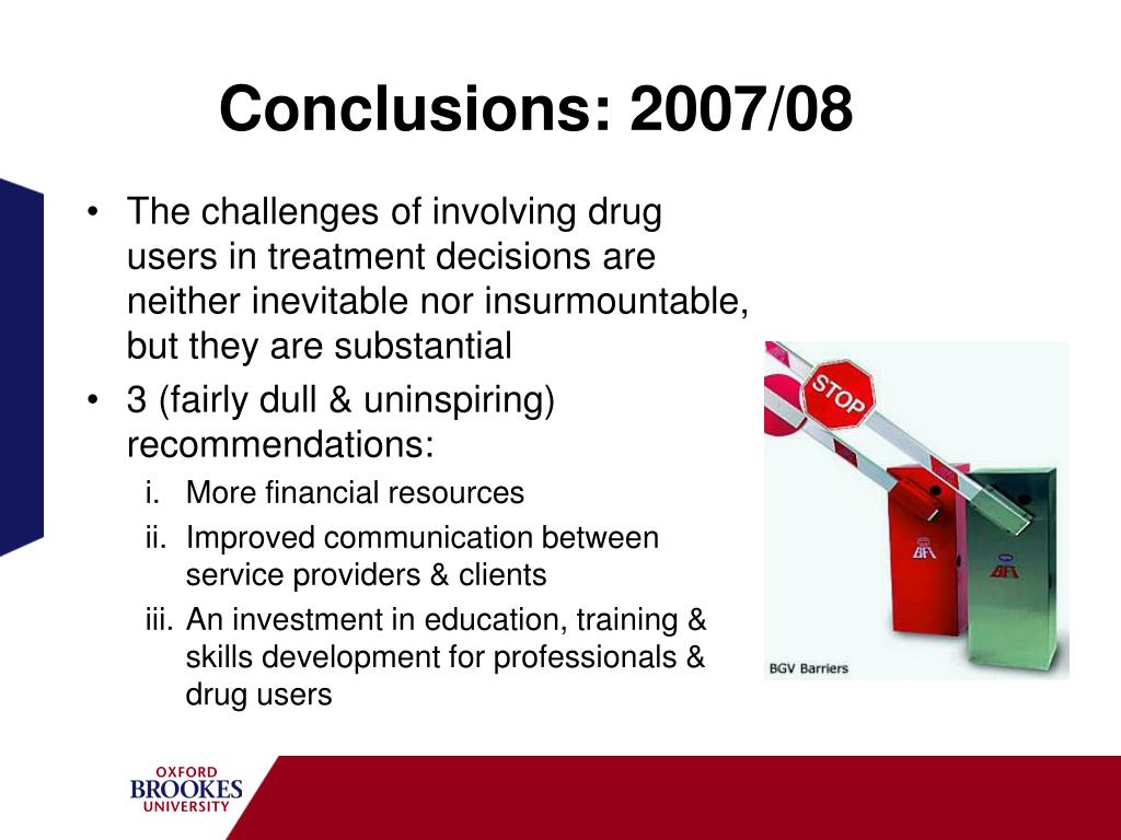 Conclusions: 2007/08