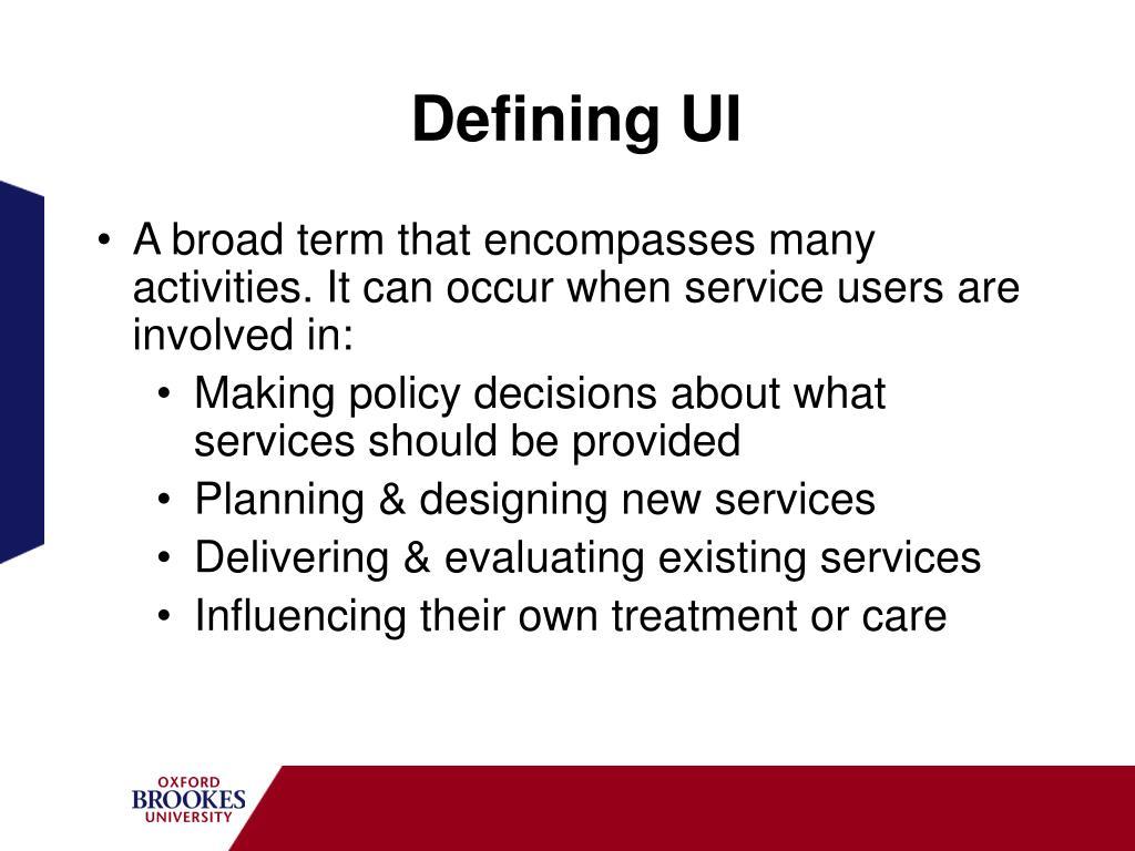 Defining UI