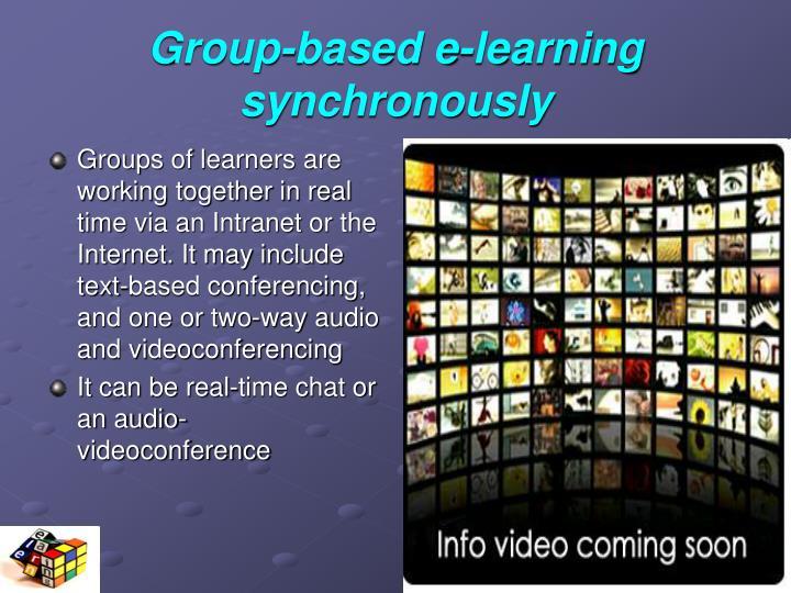 Group-based e-learning synchronously