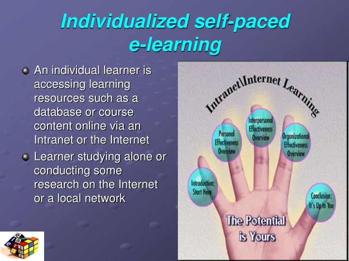 Individualized self-paced            e-learning