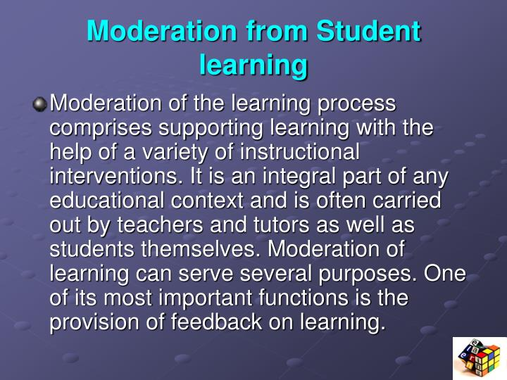 Moderation from Student learning