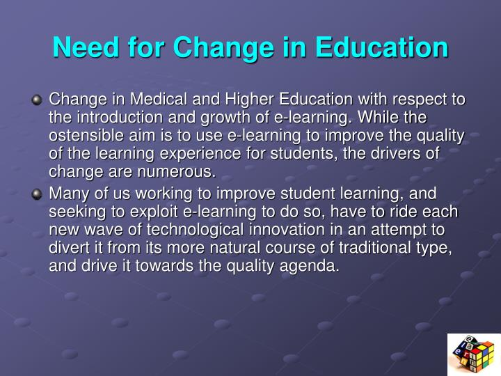 Need for Change in Education