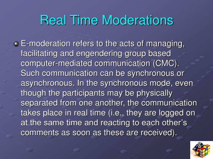 Real Time Moderations