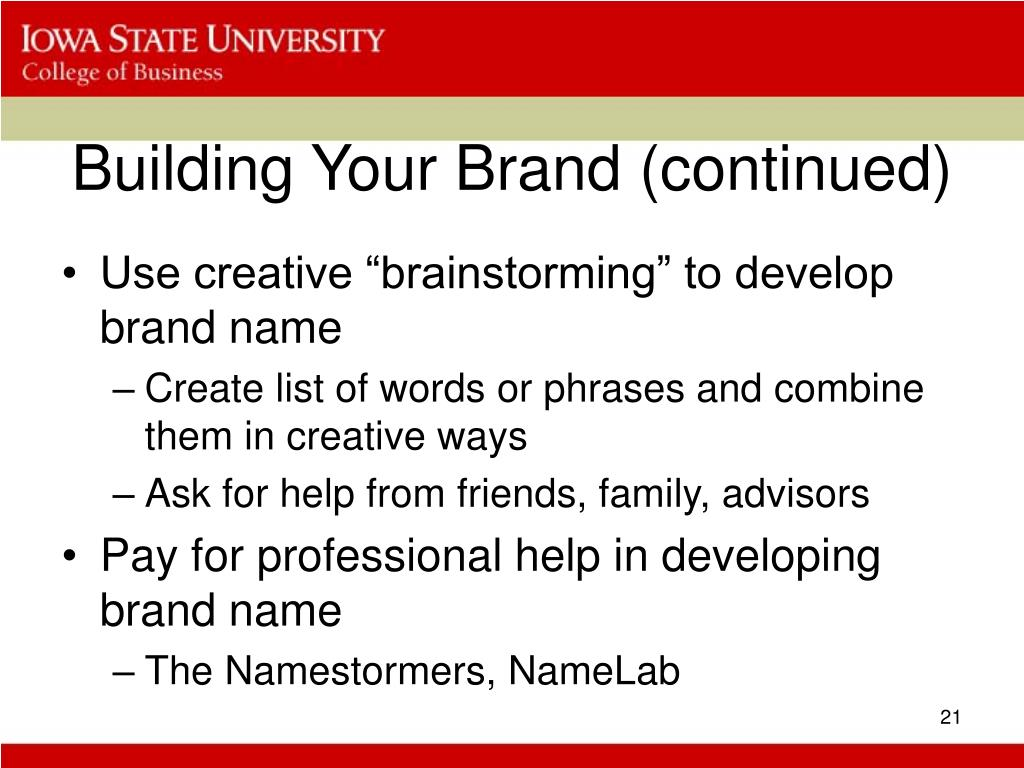 Building Your Brand (continued)