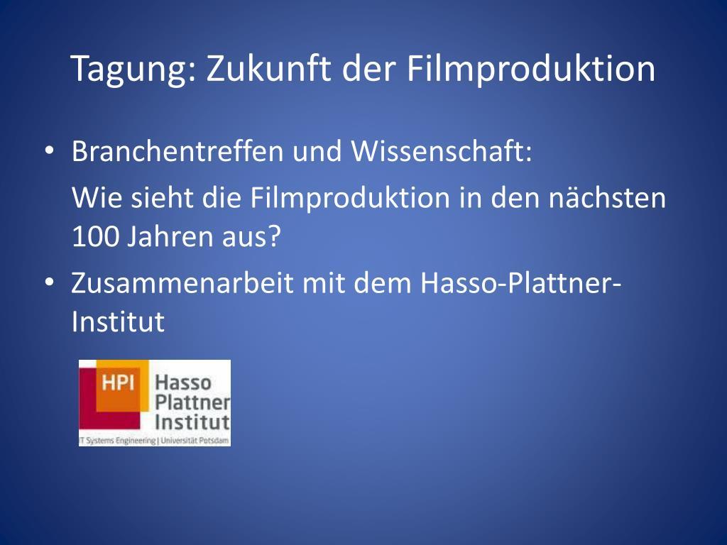 Tagung: Zukunft der Filmproduktion