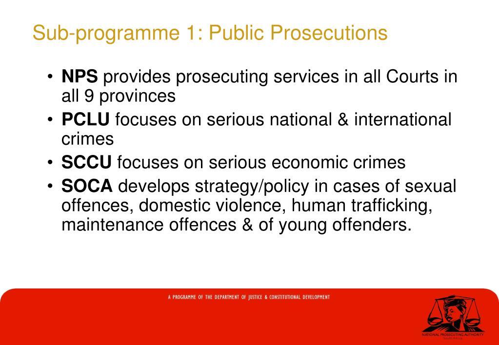 Sub-programme 1: Public Prosecutions