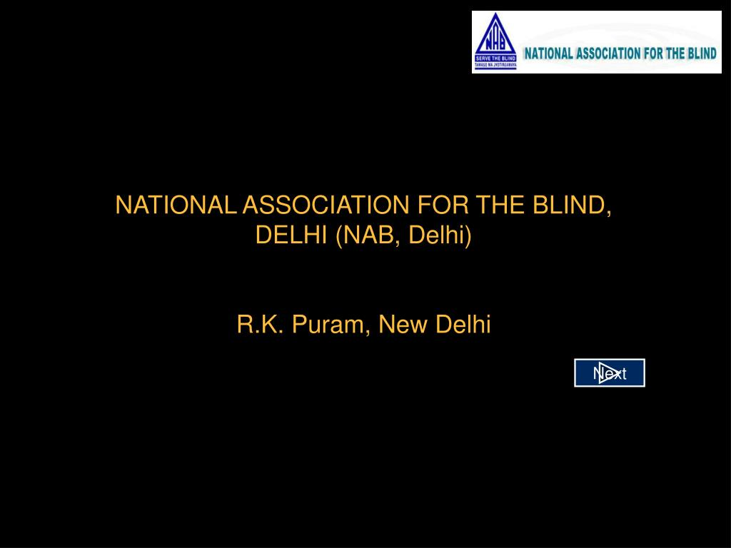 NATIONAL ASSOCIATION FOR THE BLIND, DELHI (NAB, Delhi)