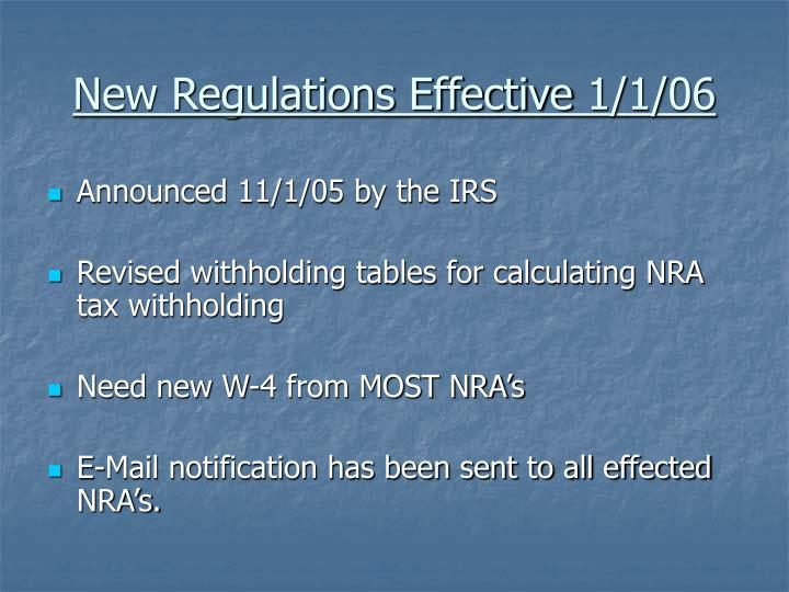 New Regulations Effective 1/1/06