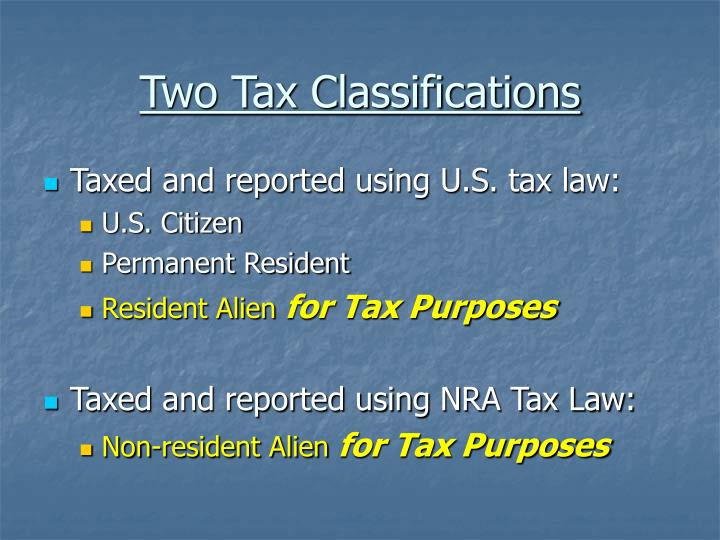 Two Tax Classifications
