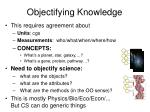 objectifying knowledge