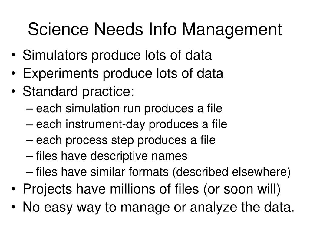 Science Needs Info Management