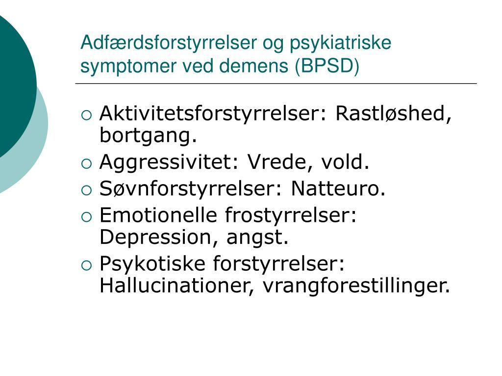 Adfærdsforstyrrelser og psykiatriske symptomer ved demens (BPSD)