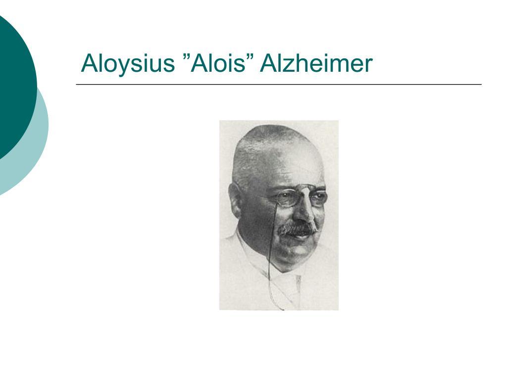 """Aloysius """"Alois"""" Alzheimer"""