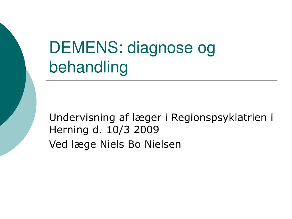 DEMENS: diagnose og behandling