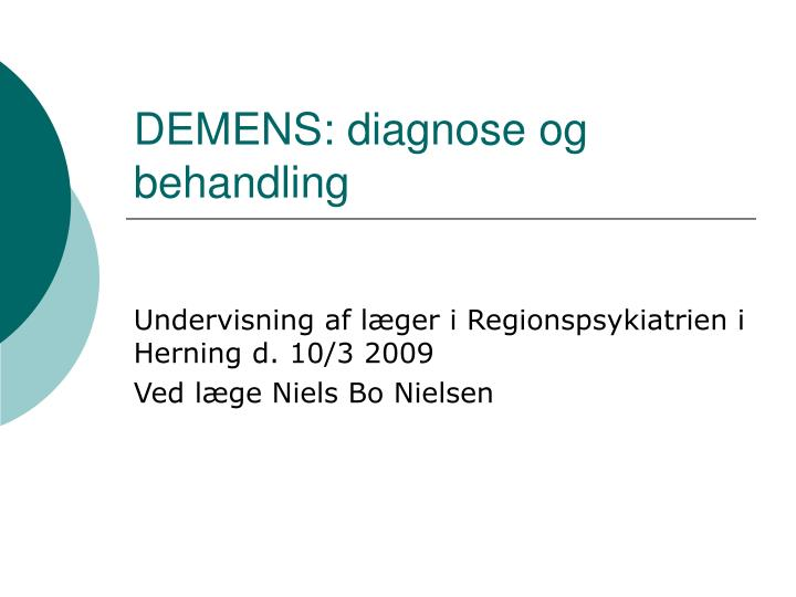 Demens diagnose og behandling