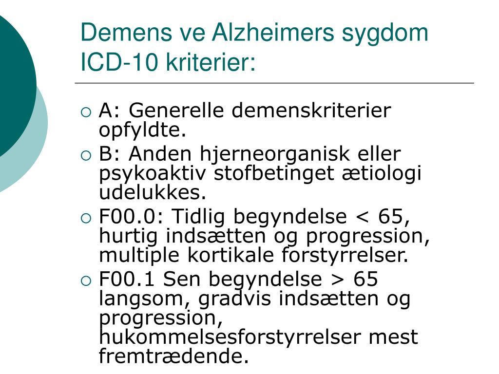 Demens ve Alzheimers sygdom ICD-10 kriterier:
