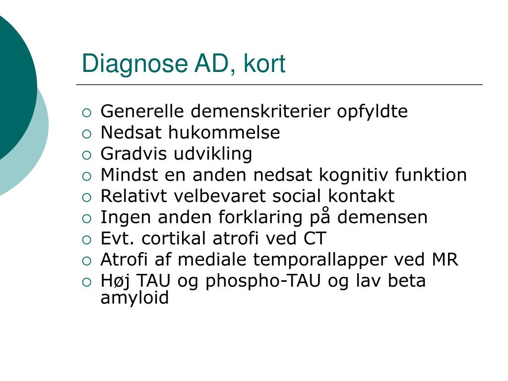 Diagnose AD, kort