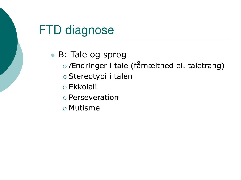 FTD diagnose