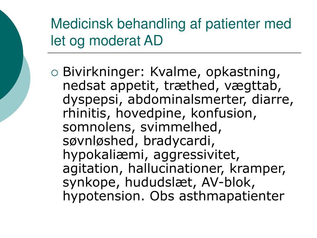 Medicinsk behandling af patienter med let og moderat AD