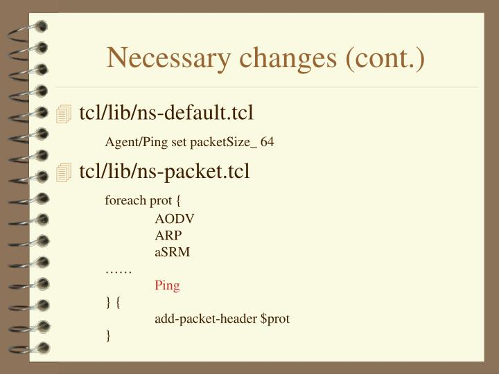 Necessary changes (cont.)