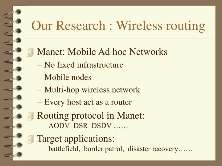 Our Research : Wireless routing