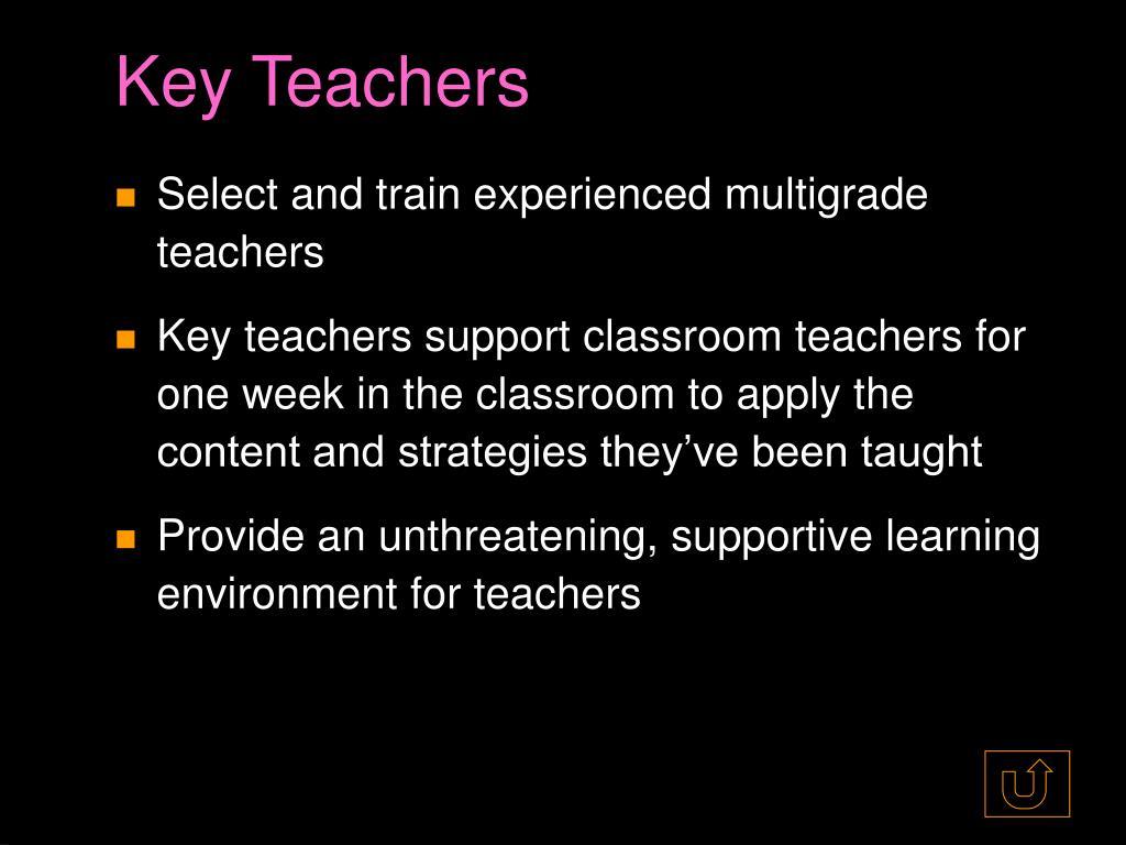 Key Teachers