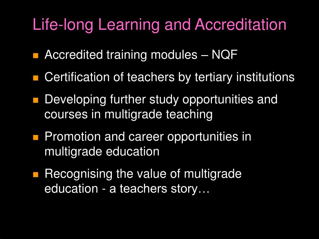 Life-long Learning and Accreditation