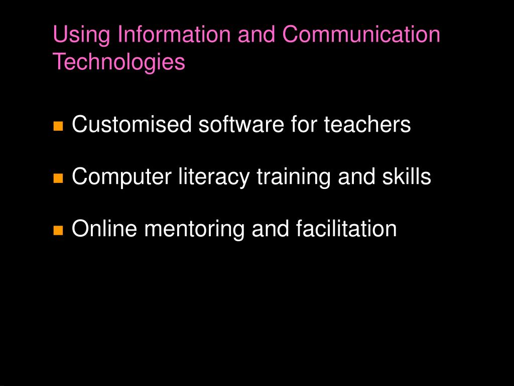 Using Information and Communication Technologies