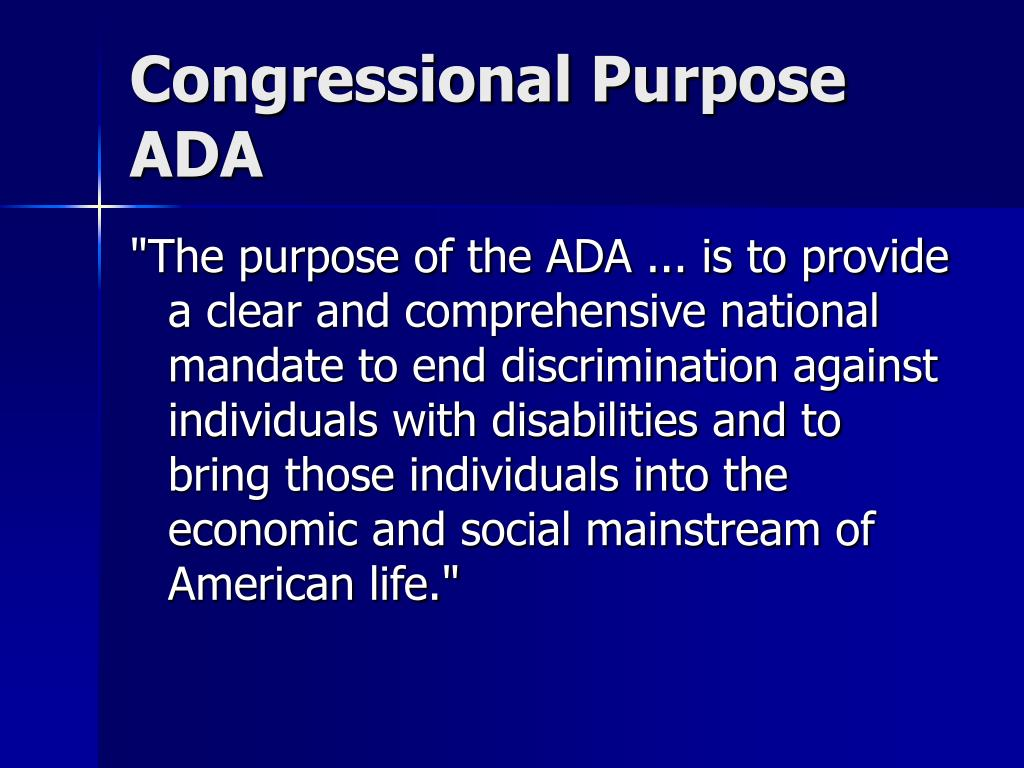 Congressional Purpose ADA