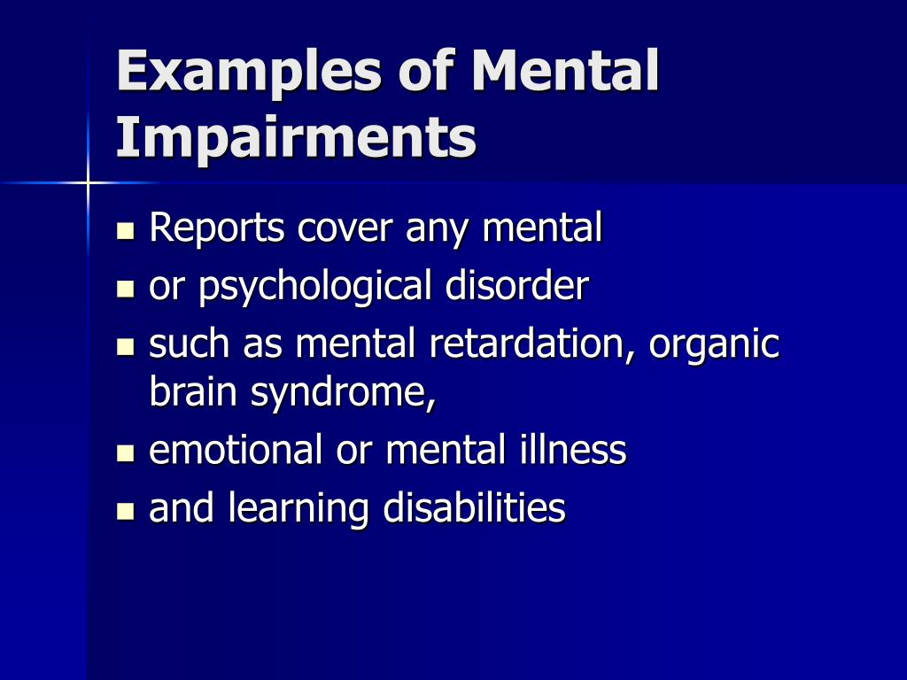 Examples of Mental Impairments