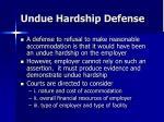 undue hardship defense