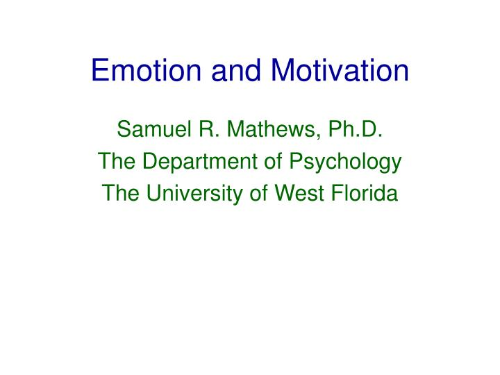 Emotion and motivation l.jpg