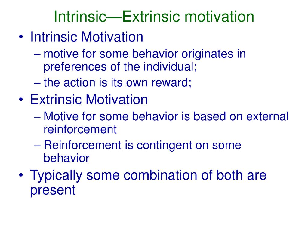 Intrinsic—Extrinsic motivation