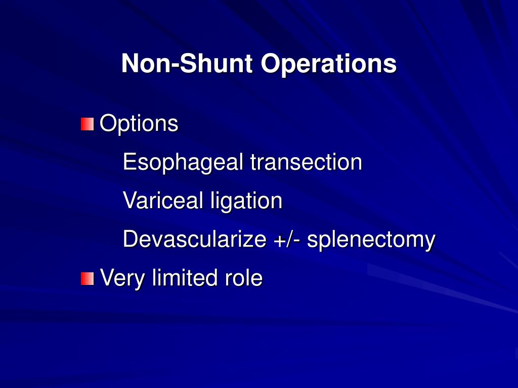 Non-Shunt Operations