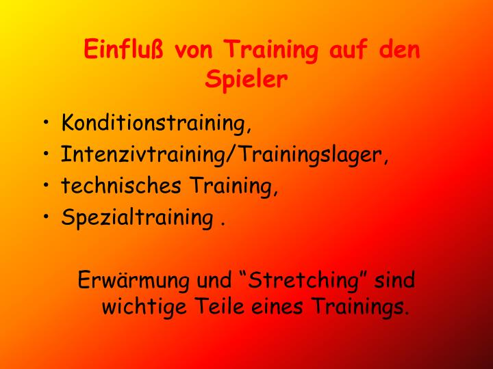Einfluß von Training auf den Spieler