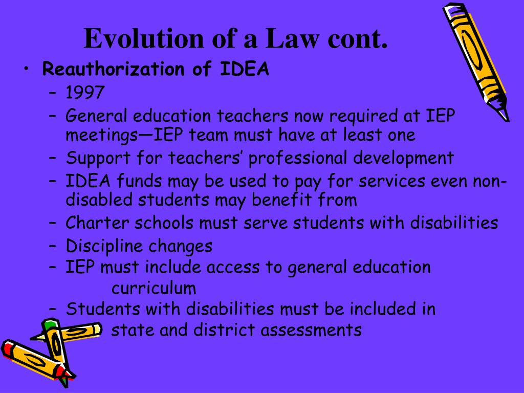 Evolution of a Law cont.