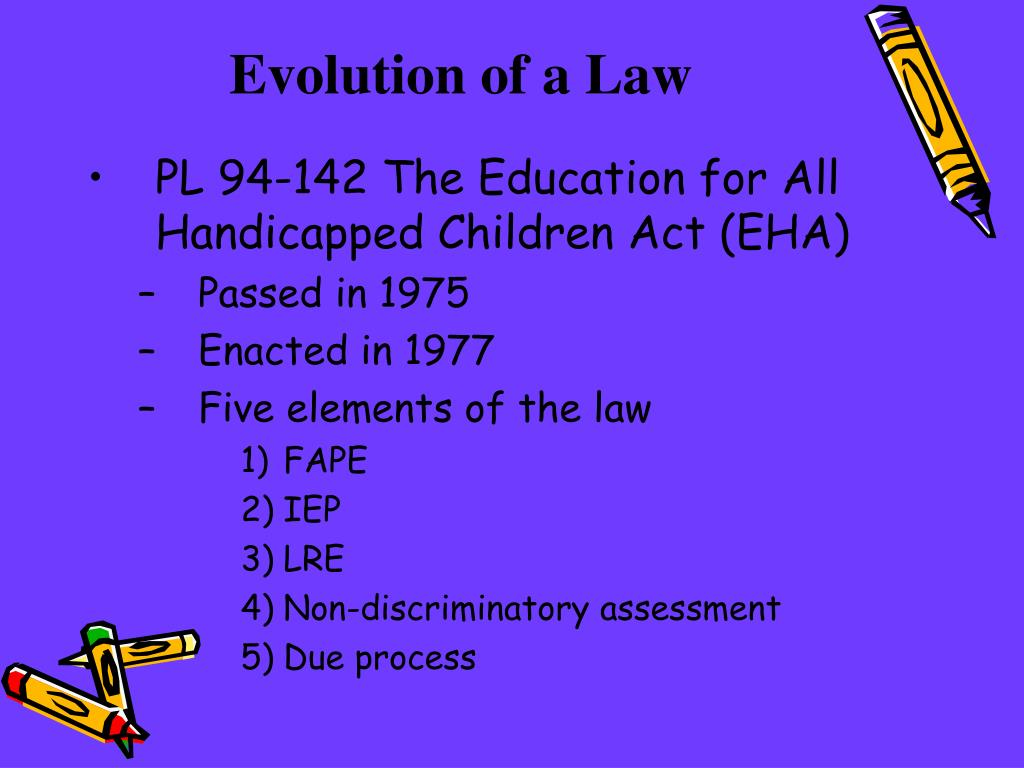 Evolution of a Law