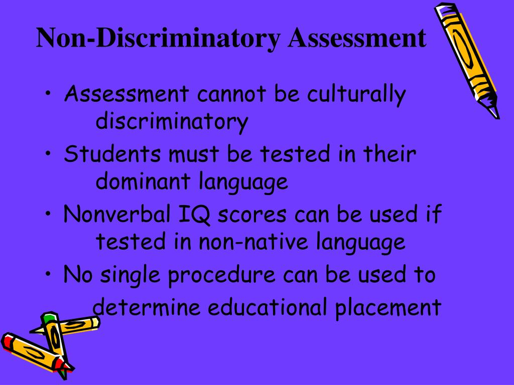 Non-Discriminatory Assessment