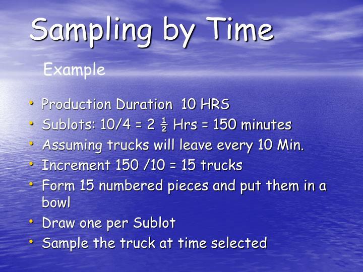 Sampling by Time