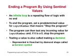 ending a program by using sentinel values