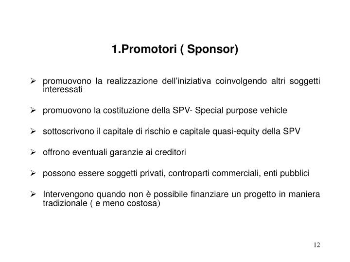 1.Promotori ( Sponsor)