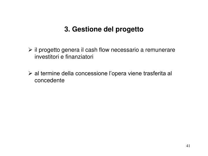3. Gestione del progetto
