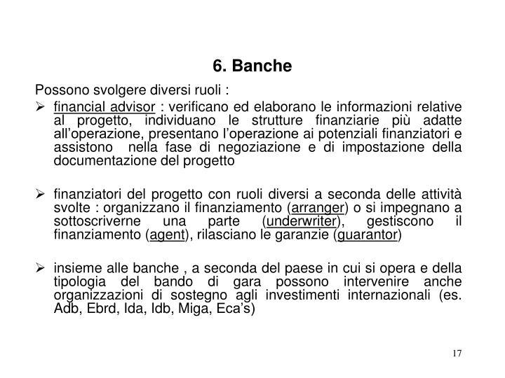 6. Banche