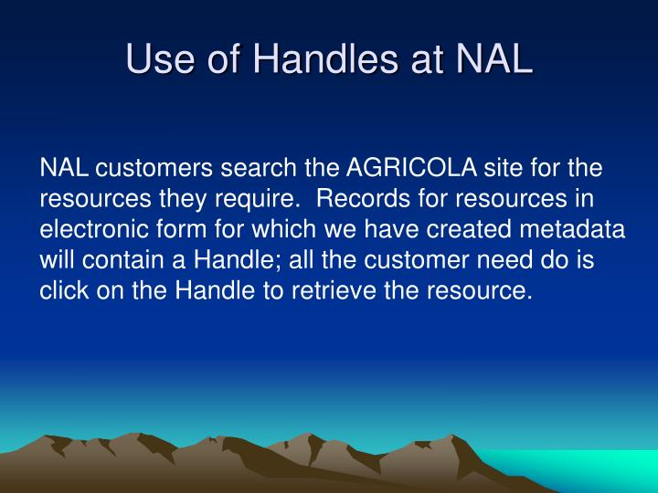 Use of Handles at NAL