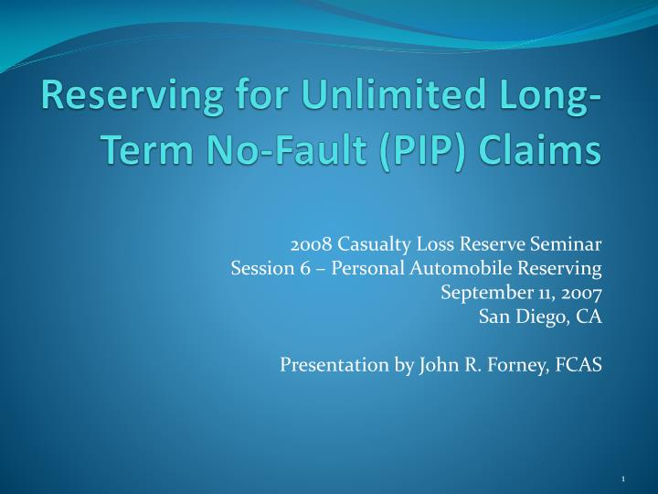 Reserving for unlimited long term no fault pip claims