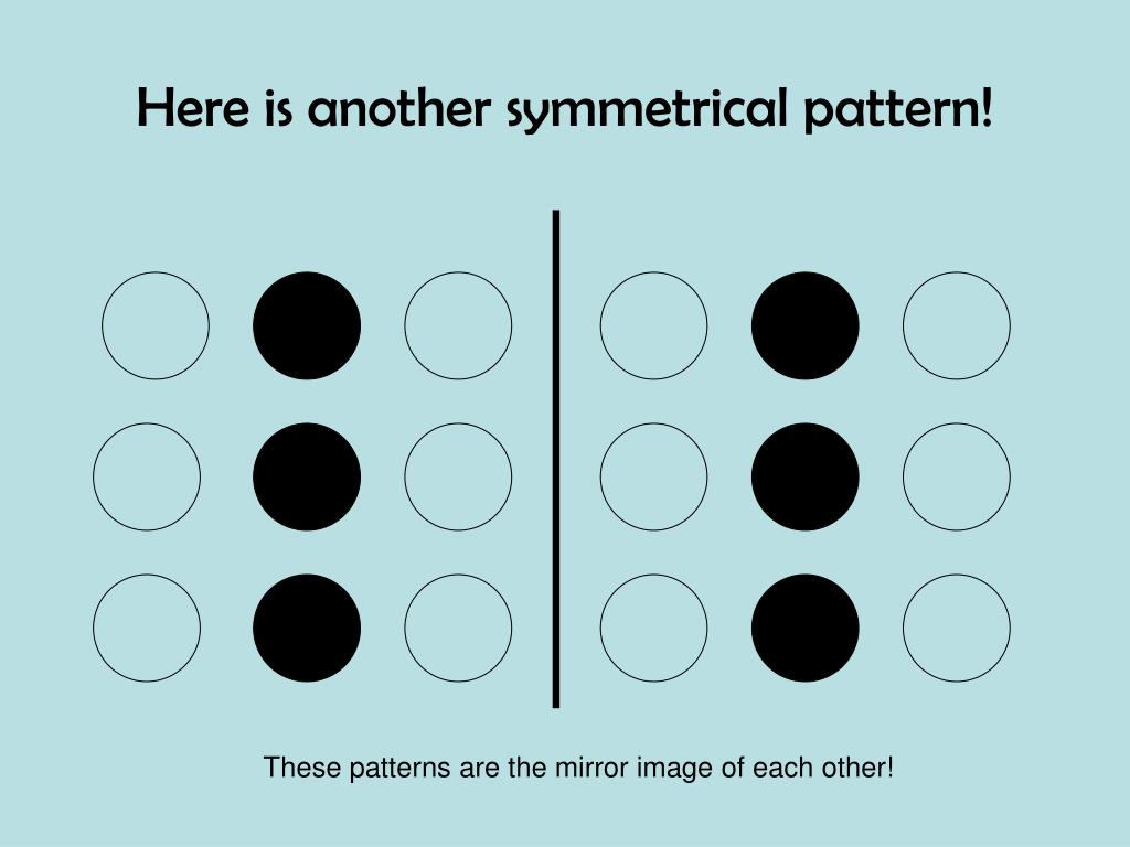 Here is another symmetrical pattern!